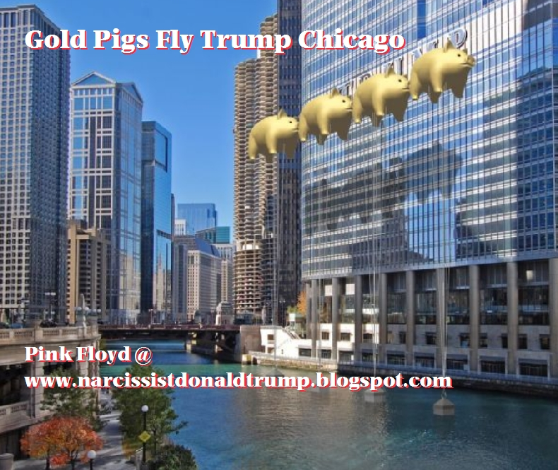 Flash Gold Pigs Protect Trump Tower Chicago Psychopaths